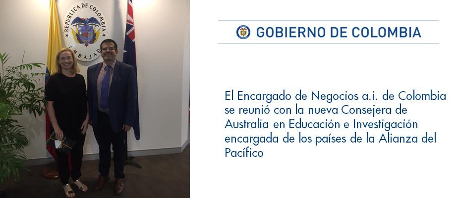 El Encargado de Negocios a.i de Colombia se reunió con la nueva Consejera de Australia en Educación e Investigación encargada de los países de la Alianza del Pacífico