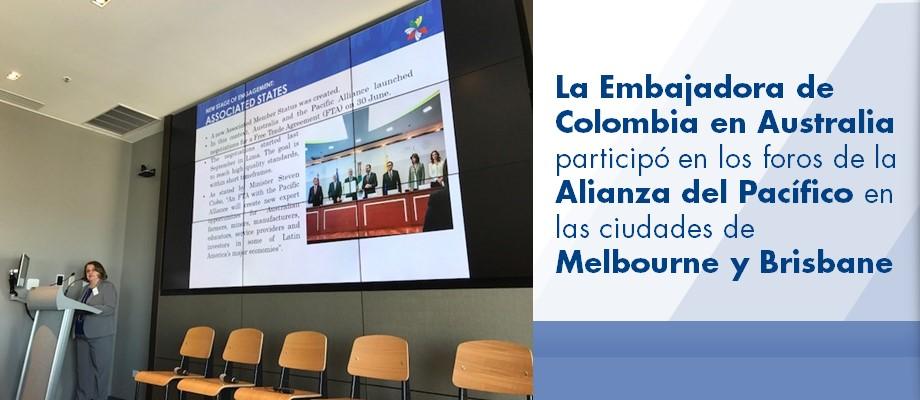 La Embajadora de Colombia en Australia participó en los foros de la Alianza del Pacífico en las ciudades de Melbourne y Brisbane en octubre de 2017
